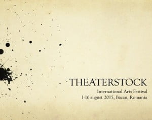"""""""Theaterstock"""", 16 zile de teatru in Bacau"""
