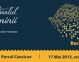 Festivalul Luminii are loc in acest weekend, in Parcul Cancicov
