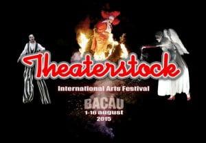 THEATERSTOCK Festival  1-16august Bacau