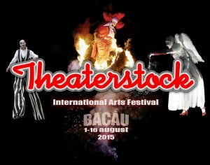 Program Theaterstock – International Arts Festival Bacau 2015