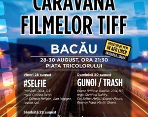 Caravana Filmelor TIFF ajunge la Bacău