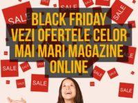 Vezi ofertele celor mai mari magazine online de BLACK FRIDAY 2016